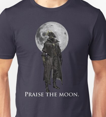 Praise The Moon Unisex T-Shirt