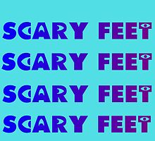 SCARY FEET SCARY FEET by Divertions