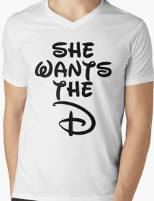 She Wants The D Mens V-Neck T-Shirt