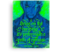 One Piece - Zoro with quote Canvas Print