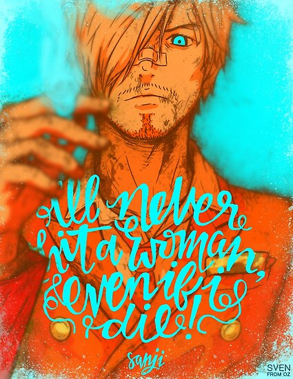 One Piece - Sanji with quote by Sven from OZ