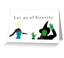 Let Go of Gravity Greeting Card