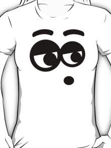 Funny face eyes T-Shirt
