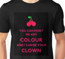 Can't Pin Me Down - Clown Unisex T-Shirt