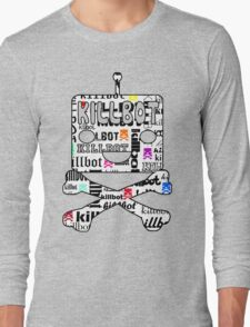 Ultimate Killbot Long Sleeve T-Shirt