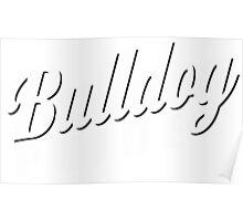 Bulldog Pride Poster