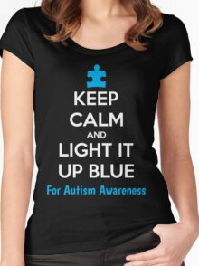Keep Calm And Light It Up Blue For Autism Awareness Women's Fitted Scoop T-Shirt