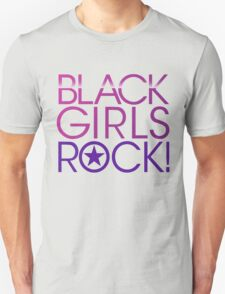 Black Girls Rock Unisex T-Shirt