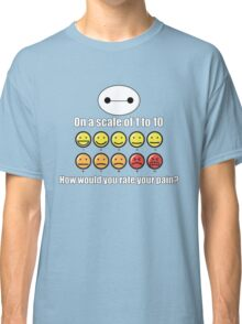 Toon Quote : Big Hero 6 - On a scale of 1 to 10, how would you rate your pain? Classic T-Shirt