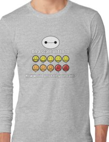 Toon Quote : Big Hero 6 - On a scale of 1 to 10, how would you rate your pain? Long Sleeve T-Shirt