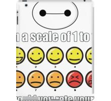 Toon Quote : Big Hero 6 - On a scale of 1 to 10, how would you rate your pain? iPad Case/Skin