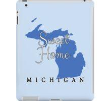 Michigan Sweet Home Michigan iPad Case/Skin