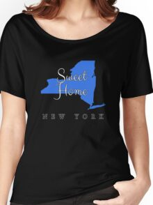 New York Sweet Home New York Women's Relaxed Fit T-Shirt