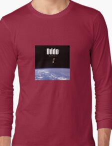 Dildo - Take Me Home Long Sleeve T-Shirt
