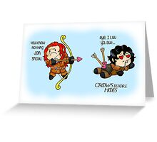 "Game of Thrones - Jon Snow and Ygritte ""Crows before Hoes"" Greeting Card"