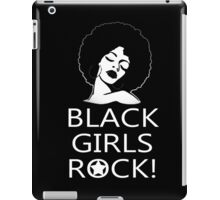 Black Girls Rock - Tshirts & Hoodies iPad Case/Skin