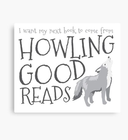I want my next book to come from HOWLING GOOD READS Canvas Print