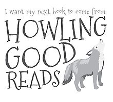 I want my next book to come from HOWLING GOOD READS Photographic Print