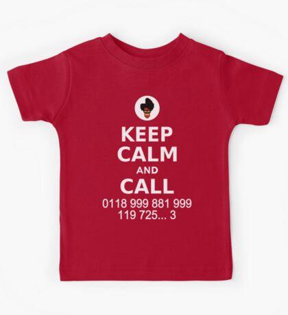 Keep Calm and Call 0118 999 881 999 119 725... Kids Tee