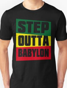 STEP OUTTA BABYLON Unisex T-Shirt