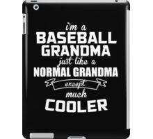 I'm A Baseball Grandma Just Like A Normal Grandma Except Much Cooler  - Tshirts & Hoodies iPad Case/Skin
