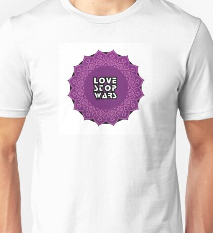 Love stop wars Unisex T-Shirt