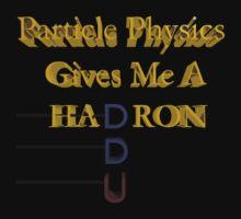 Gives me a hadron by nolva