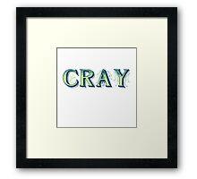 CRAY Framed Print