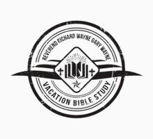 Unbreakable Kimmy Schmidt - Richard Wayne Gary Wayne Vacation Bible Study Black on White by TumblrVerse