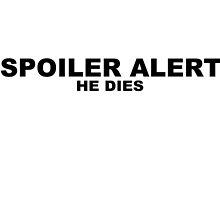 SPOILER ALERT: He Dies by Neelam Ali