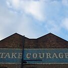 Take Courage by maxwell78