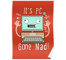 PC Gone Mad Poster