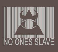 Illuminati - No Ones Slave by IlluminNation