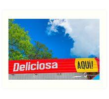 Deliciosa Aqui! - Colorful Signs of Nicaragua Art Print