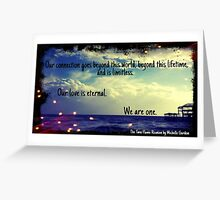 Our Love is Eternal Greeting Card