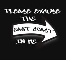 Please Excuse the East Coast In Me  by sayers