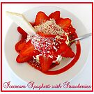 Icecream Spaghetti with Strawberries by ©The Creative  Minds