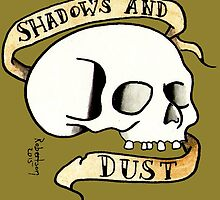 Shadows and Dust by Thomas Robertson II