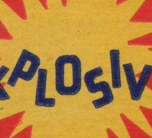 Explosive! Sticker