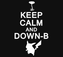 Keep Calm and Down-B Pikachu [White Print] by chauncychoo