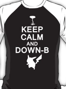Keep Calm and Down-B Pikachu [White Print] T-Shirt