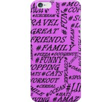 Hash tag everything iPhone Case/Skin