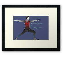 healthy mind in a healthy body Framed Print