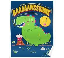 Your RAAAAAAWSSSOME! Poster