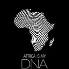 Africa is my DNA (black) by kaysha