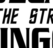 Vulcan on the streets, Klingon in the sheets Sticker