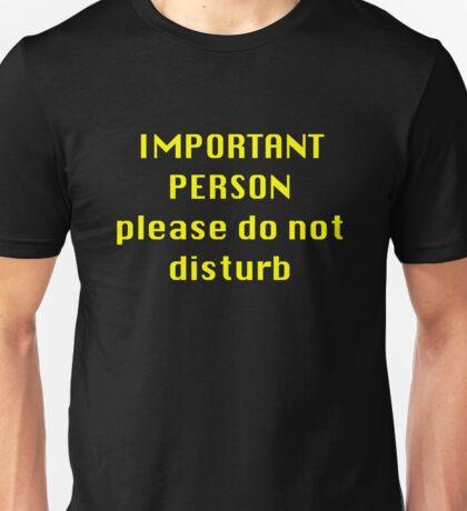 IMPORTANT PERSON Unisex T-Shirt