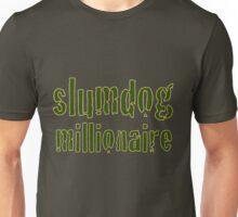 Slum Dog Millionaire Unisex T-Shirt