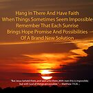 Hang In There Have Faith by Sharon Elliott-Thomas