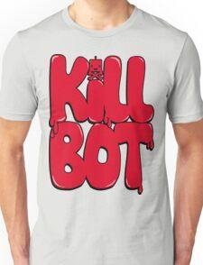Killbot Bubble Text Red Unisex T-Shirt